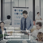 7 Cara Sertifikasi ISO Membantu Bisnis