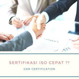 Sertifikasi ISO Cepat GSM Certification