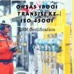 OHSAS 18001 transisi ke ISO 45001