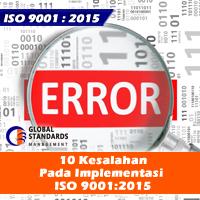 10 Kesalahan Pada implementasi ISO 9001