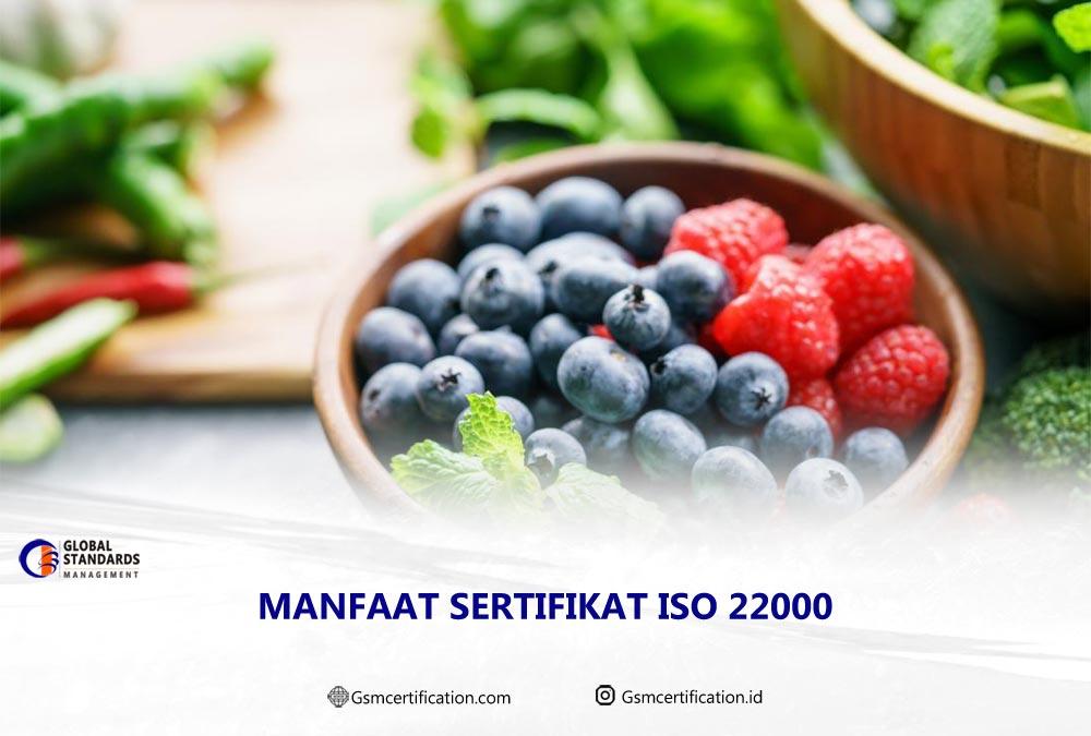 Manfaat sertifikat ISO 22000